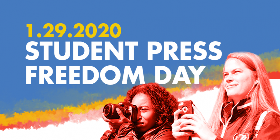 Student Press Freedom Day 2020 and Why It Matters